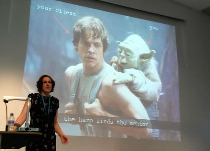 Jane Falconer-White explaining that your client is Luke Skywalker and you are Yoda